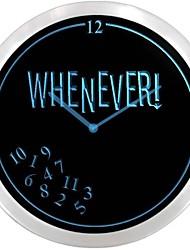 nc0712 Chaque fois que je suis en retard Temps retraités Neon Cadeau Inscrivez Horloge murale LED