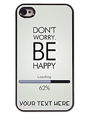 Personalized Phone Case - Don't Worry Be Happy Design Metal Case for iPhone 4/4S